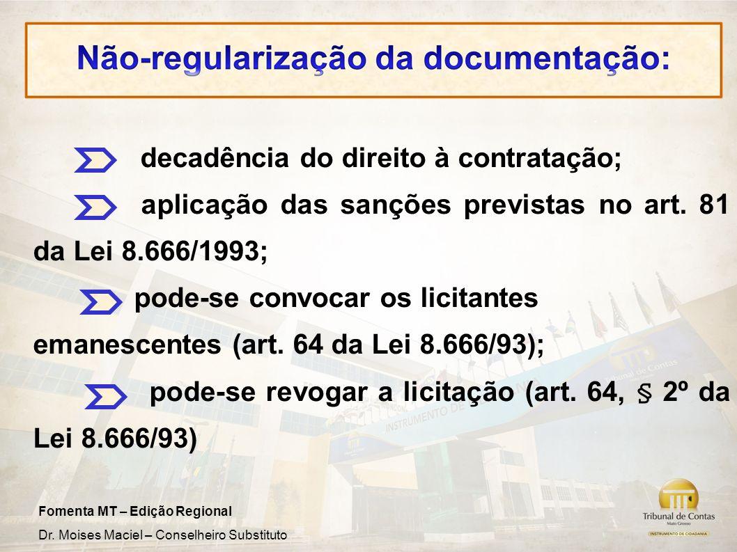 decadência do direito à contratação;