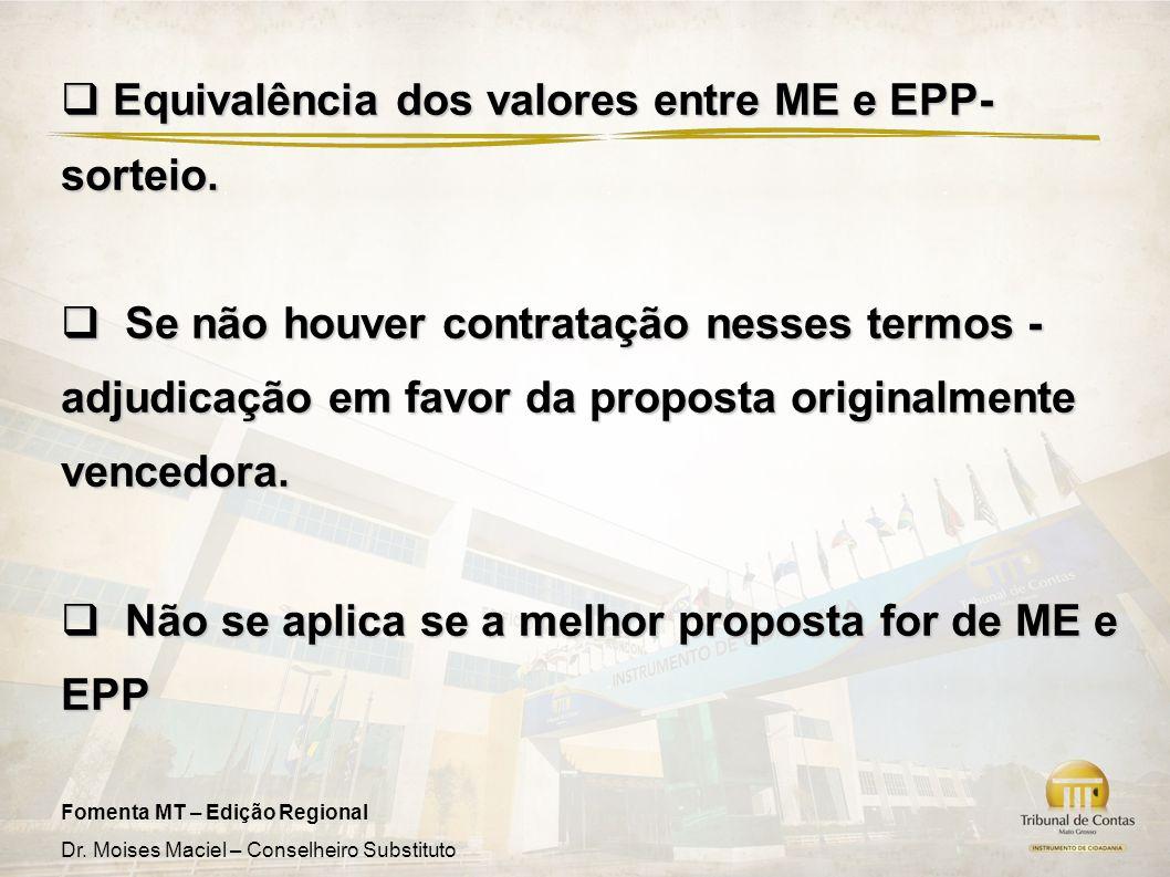 Equivalência dos valores entre ME e EPP- sorteio.