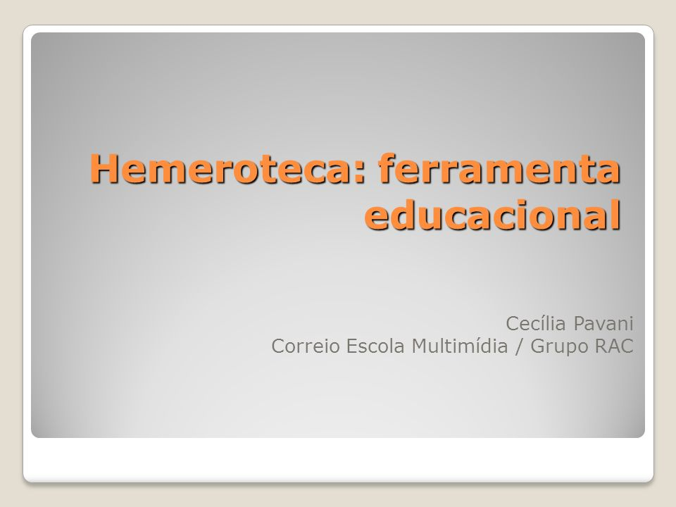 Hemeroteca: ferramenta educacional