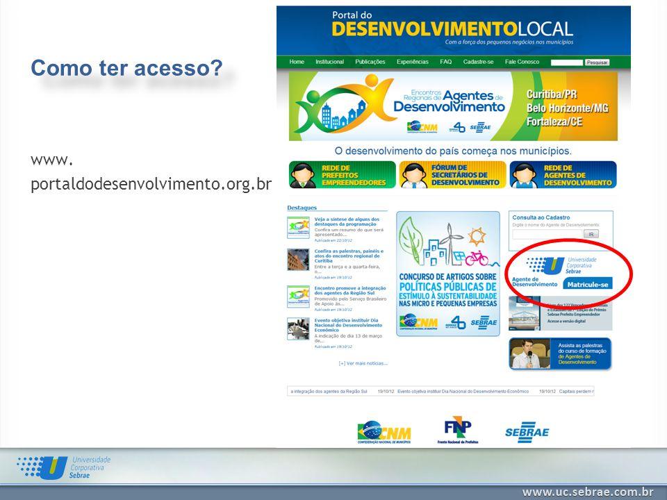 Como ter acesso www. portaldodesenvolvimento.org.br