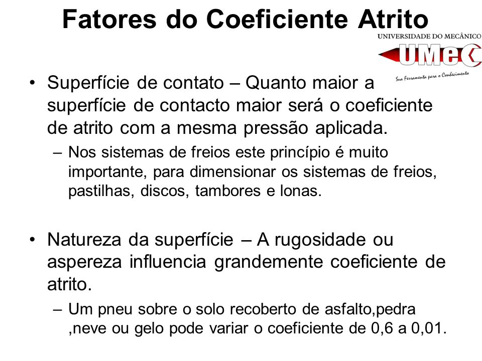 Fatores do Coeficiente Atrito