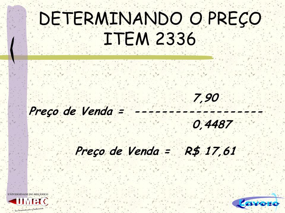 DETERMINANDO O PREÇO ITEM 2336