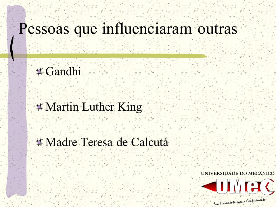 Pessoas que influenciaram outras