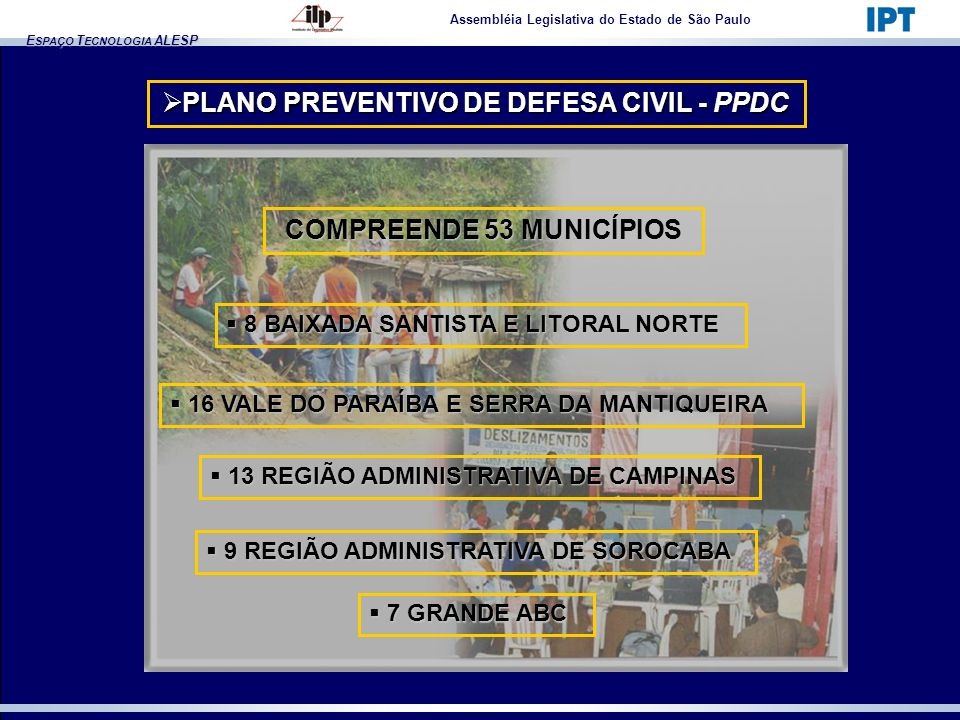 PLANO PREVENTIVO DE DEFESA CIVIL - PPDC COMPREENDE 53 MUNICÍPIOS