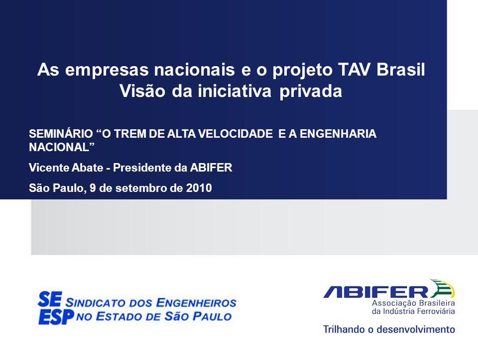 As empresas nacionais e o projeto TAV Brasil