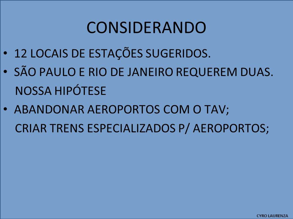 CONSIDERANDO 12 LOCAIS DE ESTAÇÕES SUGERIDOS.