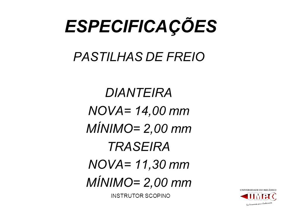 ESPECIFICAÇÕES PASTILHAS DE FREIO DIANTEIRA NOVA= 14,00 mm