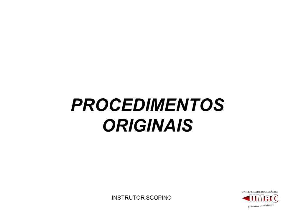 PROCEDIMENTOS ORIGINAIS