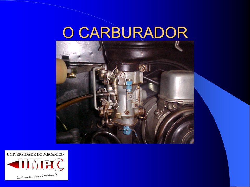 O CARBURADOR