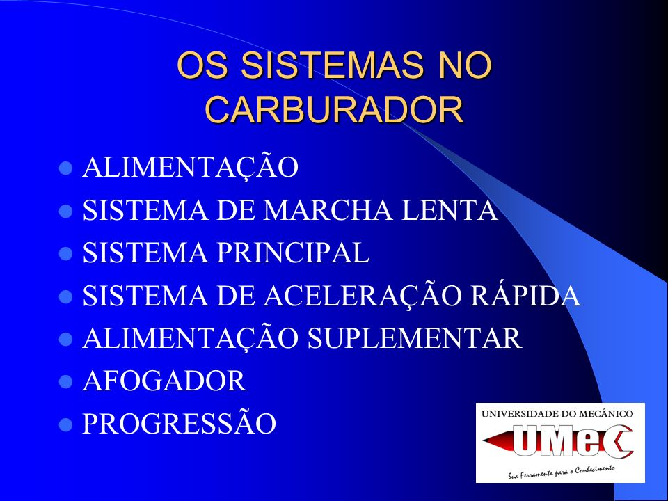 OS SISTEMAS NO CARBURADOR