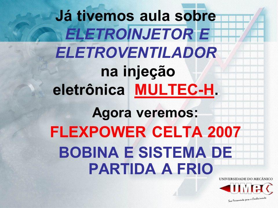 BOBINA E SISTEMA DE PARTIDA A FRIO
