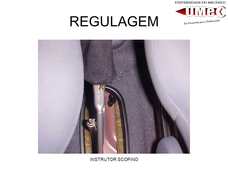 REGULAGEM INSTRUTOR SCOPINO