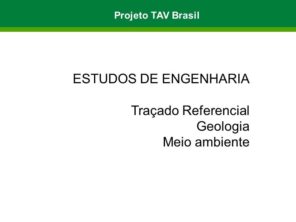 ESTUDOS DE ENGENHARIA Traçado Referencial Geologia Meio ambiente