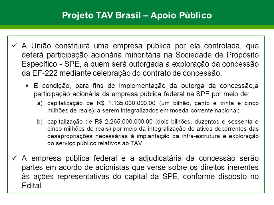 Projeto TAV Brasil – Apoio Público