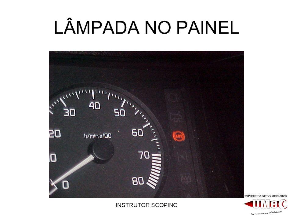 LÂMPADA NO PAINEL INSTRUTOR SCOPINO