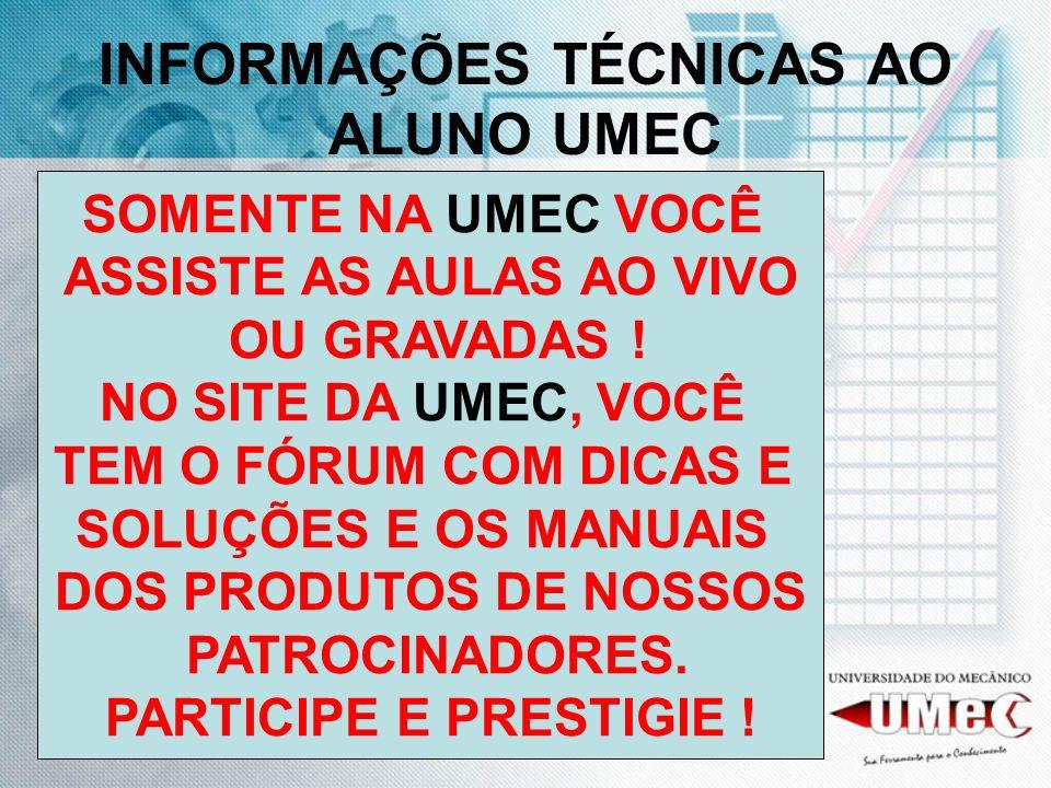 INFORMAÇÕES TÉCNICAS AO ALUNO UMEC