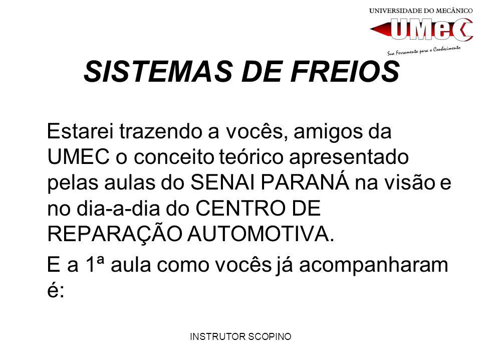 SISTEMAS DE FREIOS