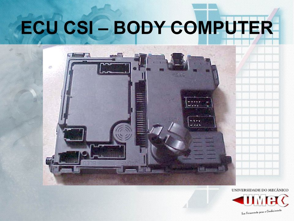 ECU CSI – BODY COMPUTER