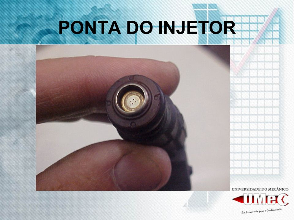 PONTA DO INJETOR