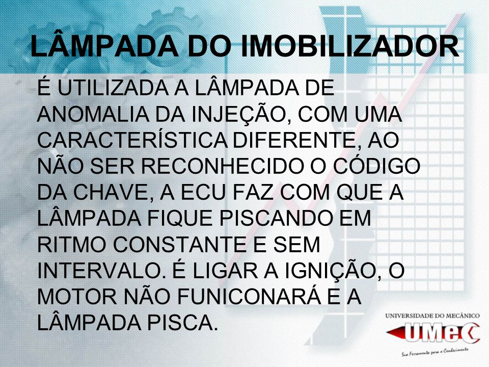 LÂMPADA DO IMOBILIZADOR