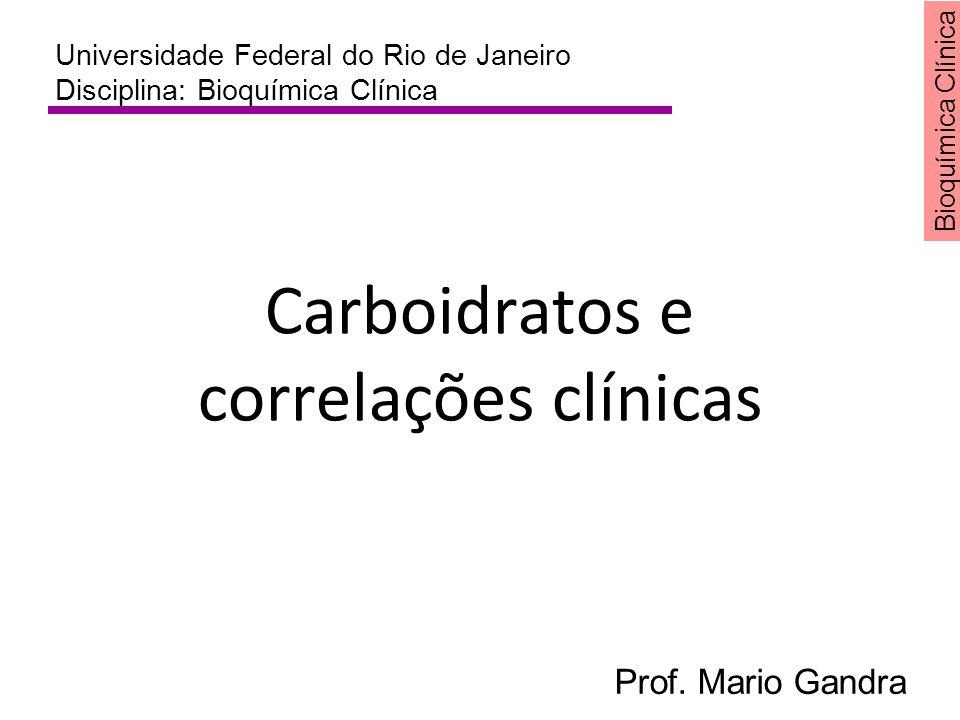 Carboidratos e correlações clínicas