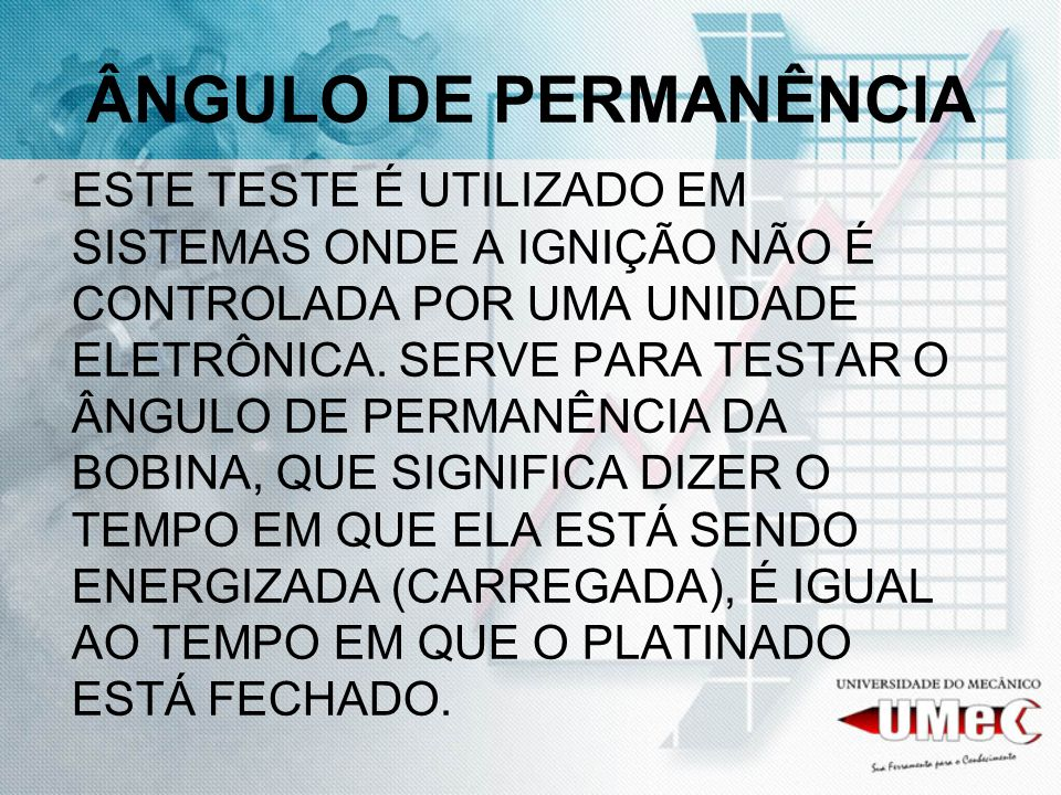 ÂNGULO DE PERMANÊNCIA