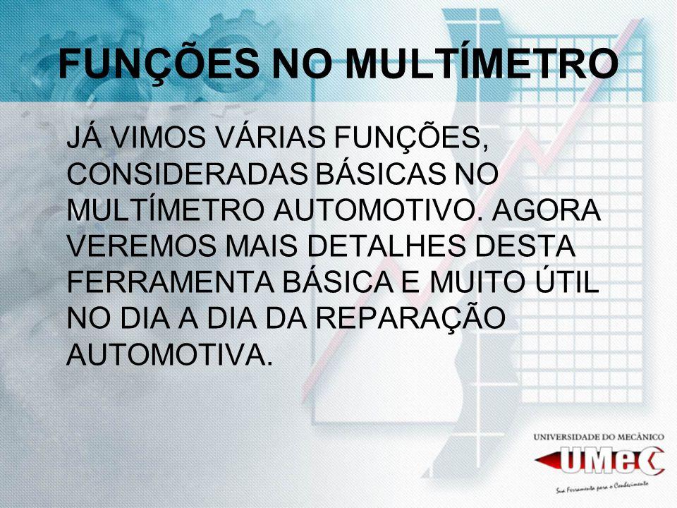 FUNÇÕES NO MULTÍMETRO