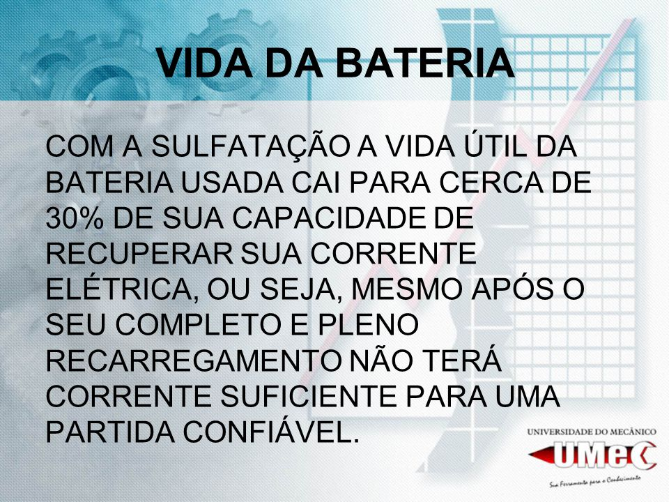 VIDA DA BATERIA