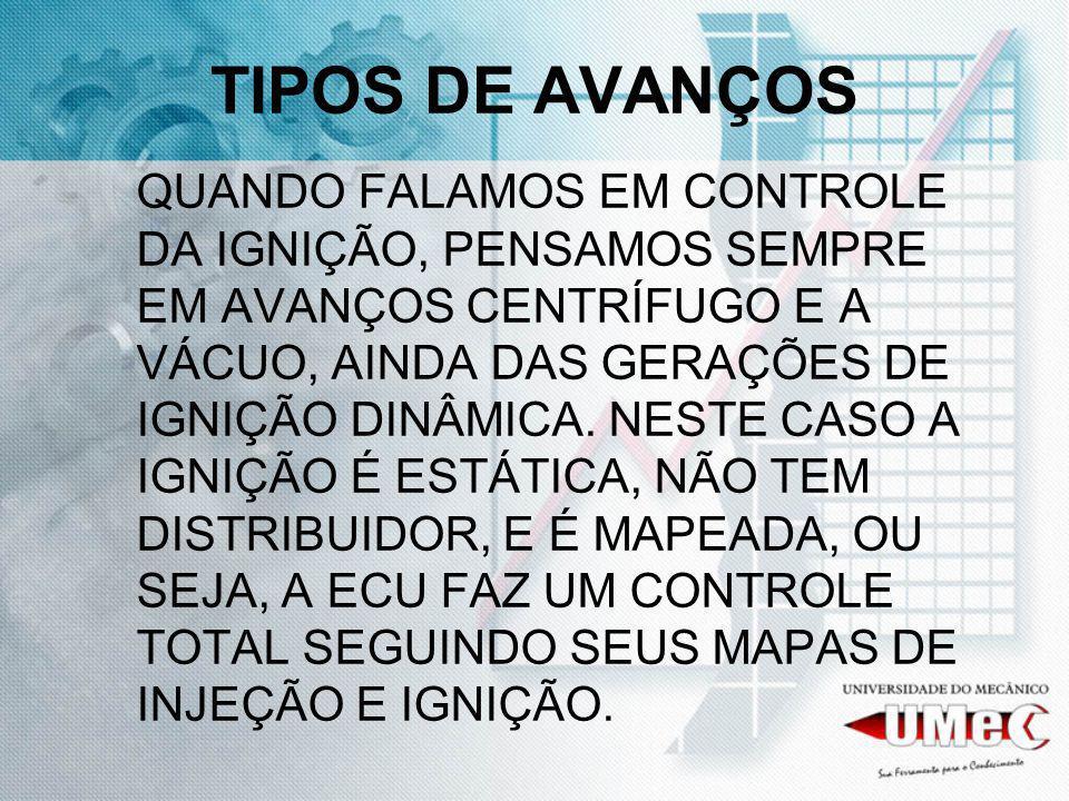 TIPOS DE AVANÇOS