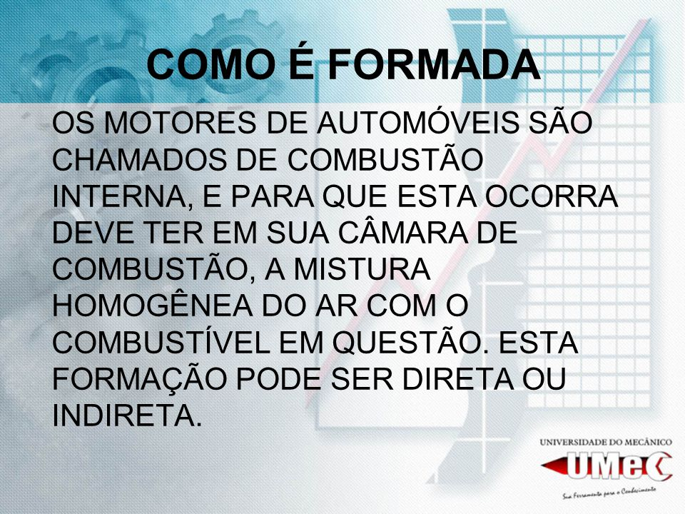 COMO É FORMADA