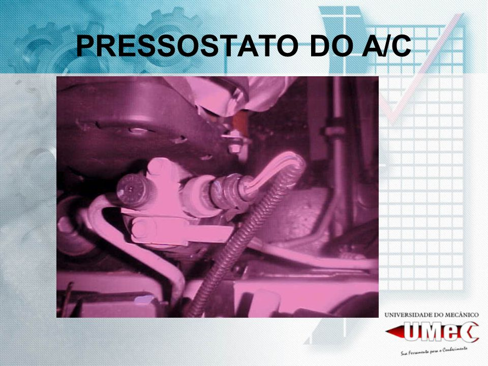 PRESSOSTATO DO A/C