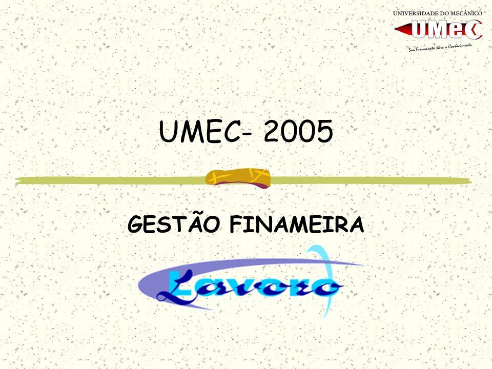 UMEC- 2005 GESTÃO FINAMEIRA