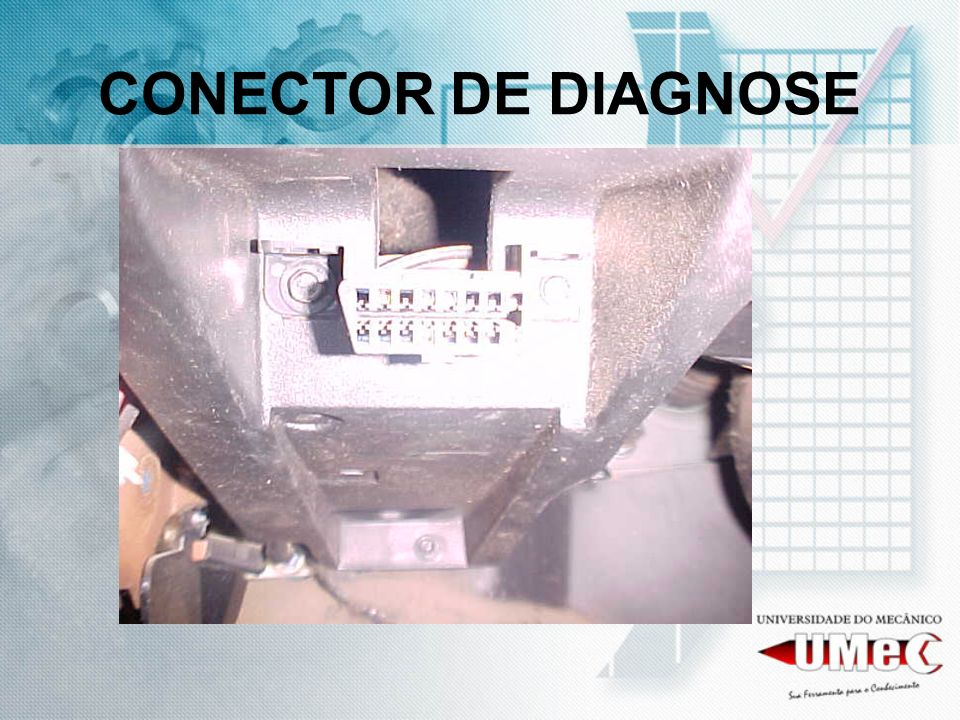 CONECTOR DE DIAGNOSE