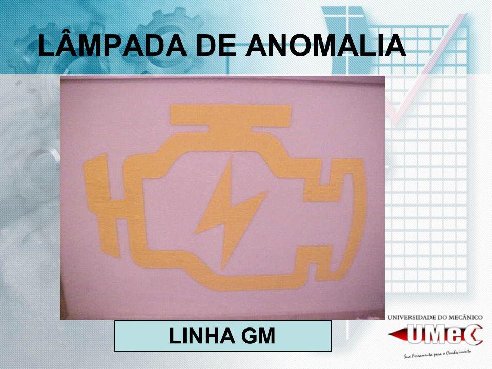 LÂMPADA DE ANOMALIA LINHA GM