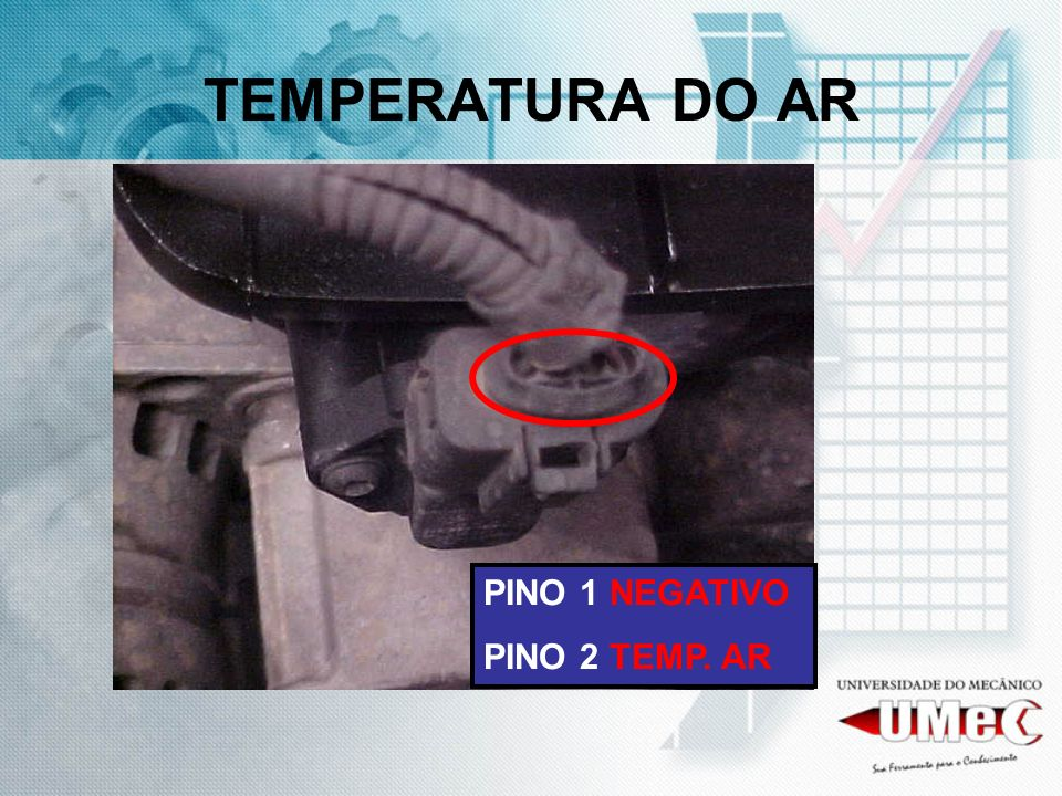 TEMPERATURA DO AR PINO 1 NEGATIVO PINO 2 TEMP. AR