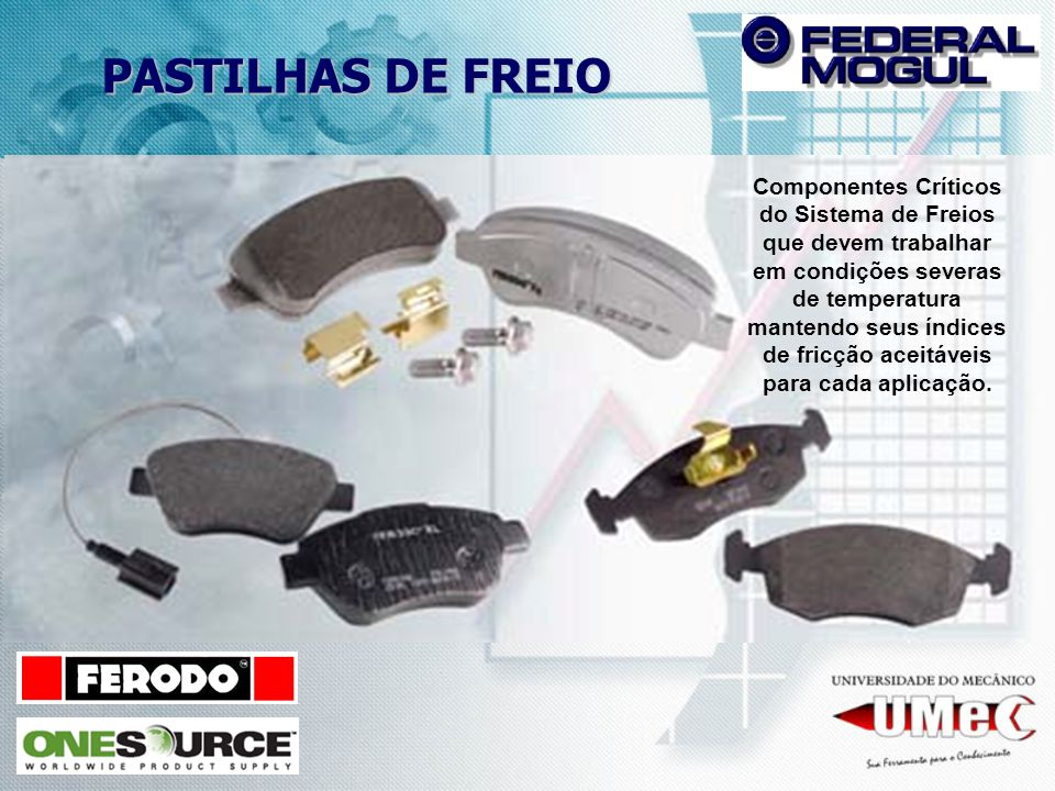PASTILHAS DE FREIO