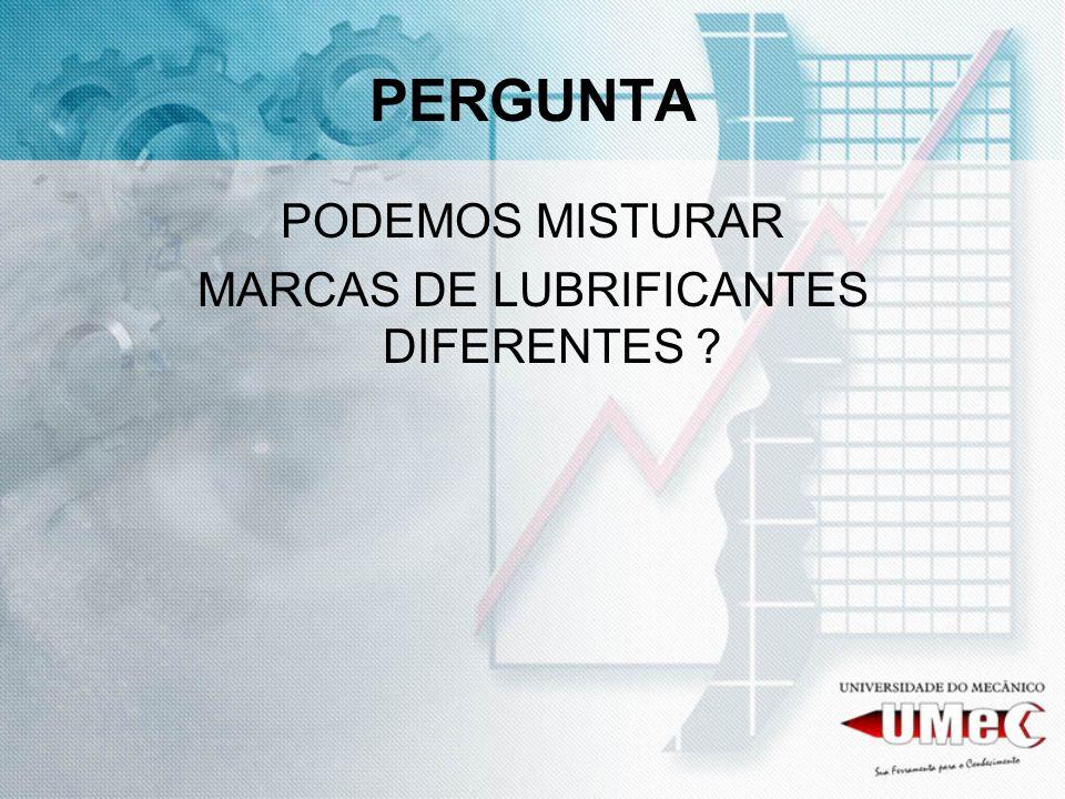 MARCAS DE LUBRIFICANTES DIFERENTES