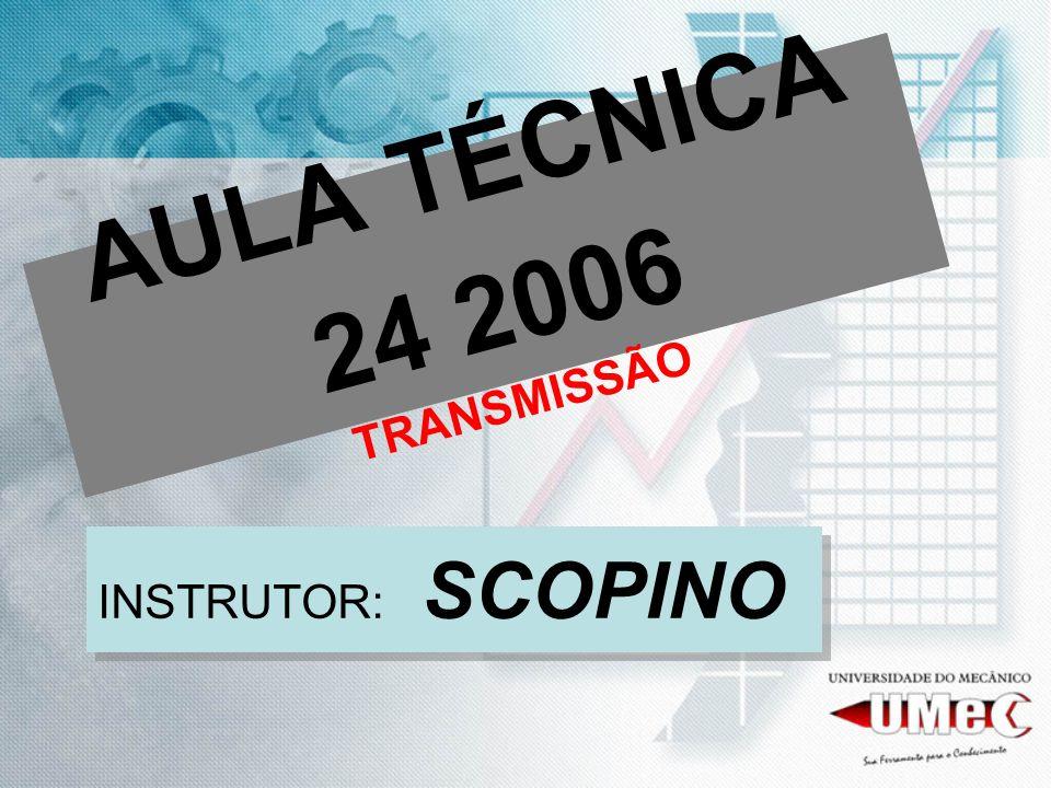 AULA TÉCNICA 24 2006 TRANSMISSÃO