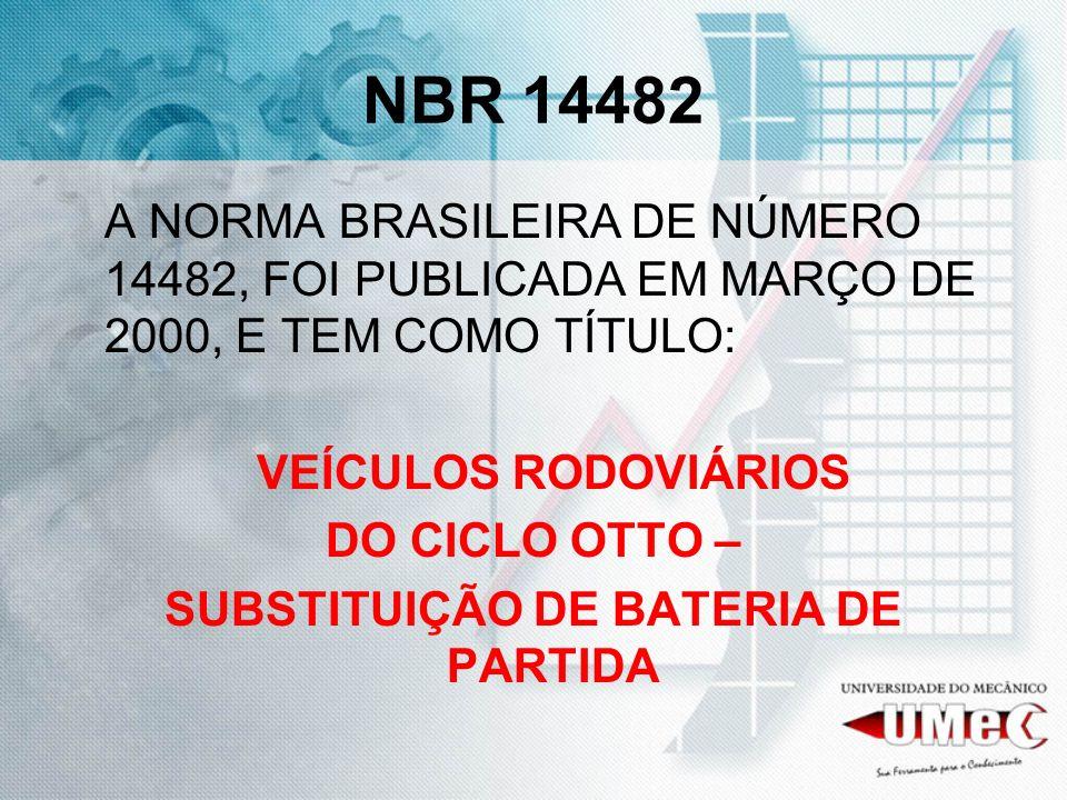SUBSTITUIÇÃO DE BATERIA DE PARTIDA