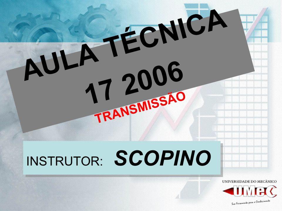 AULA TÉCNICA 17 2006 TRANSMISSÃO