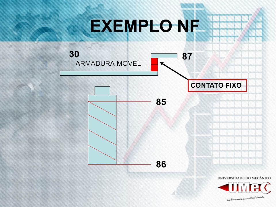 EXEMPLO NF 30 87 ARMADURA MÓVEL CONTATO FIXO 85 86