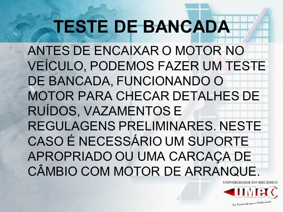 TESTE DE BANCADA