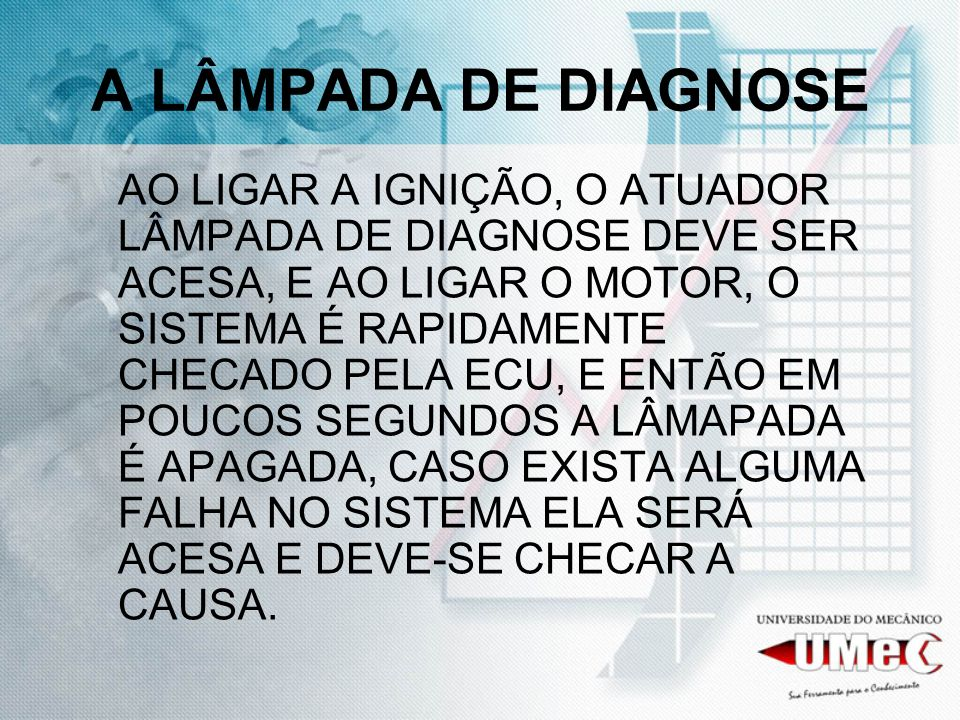 A LÂMPADA DE DIAGNOSE