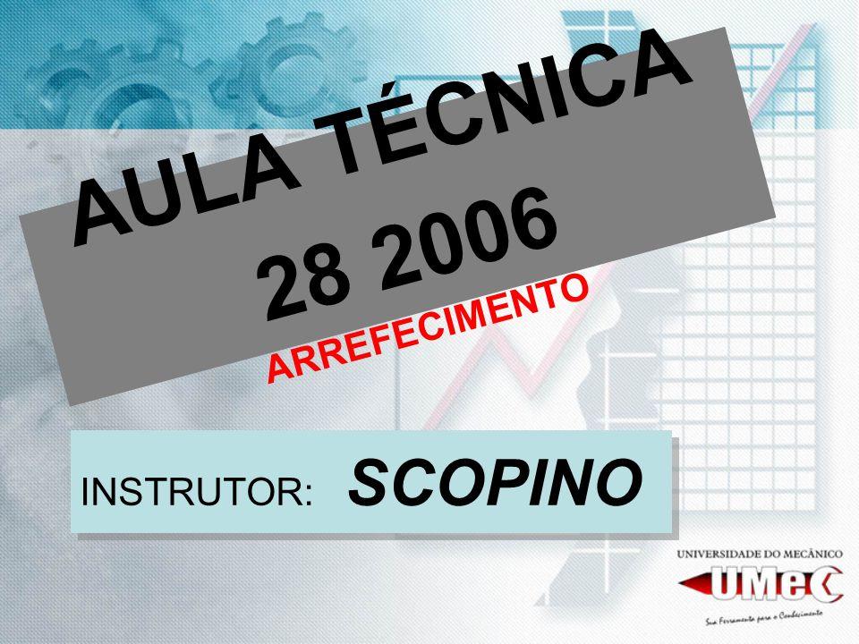 AULA TÉCNICA 28 2006 ARREFECIMENTO