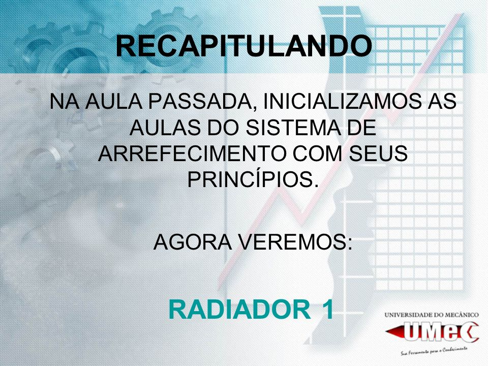 RECAPITULANDO RADIADOR 1