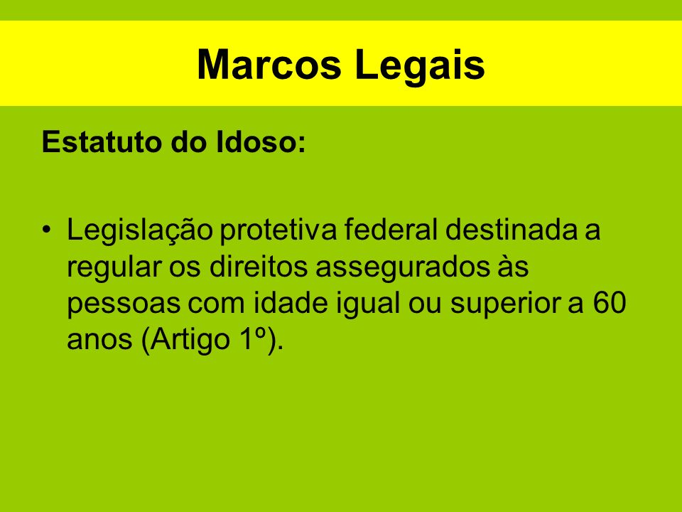 Marcos Legais Estatuto do Idoso: