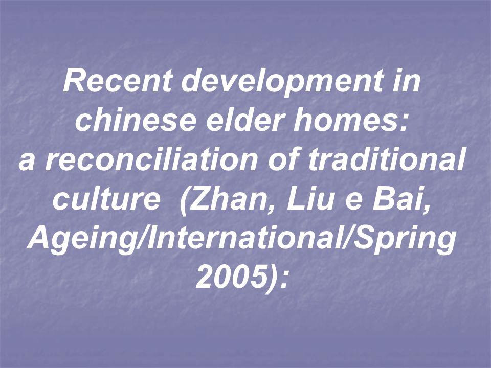 Recent development in chinese elder homes: