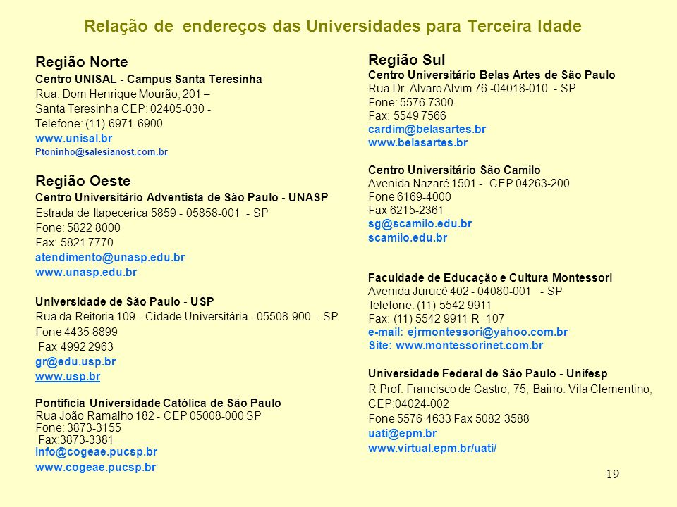 Relação de endereços das Universidades para Terceira Idade