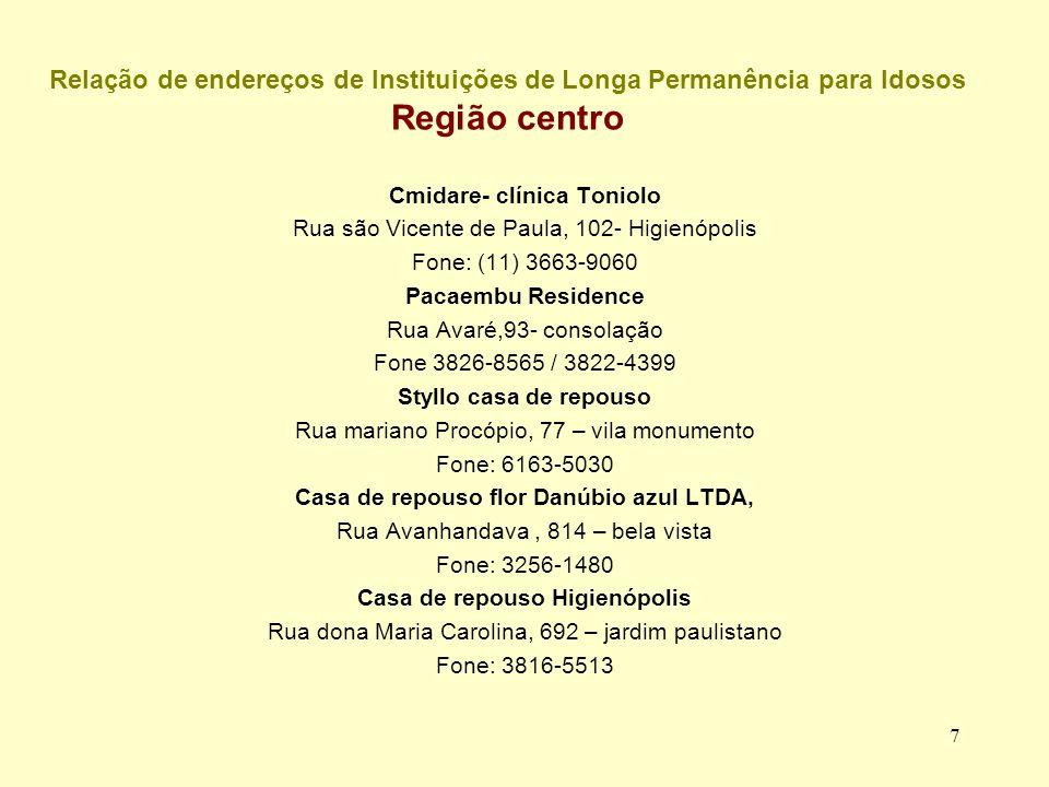 Relação de endereços de Instituições de Longa Permanência para Idosos Região centro