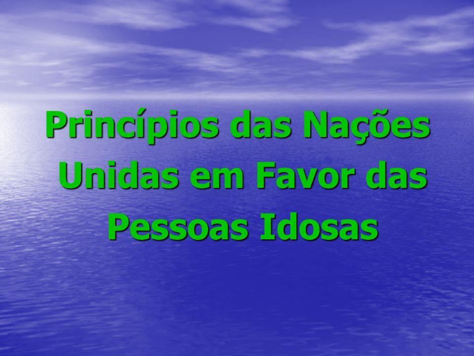 Princípios das Nações Unidas em Favor das Pessoas Idosas